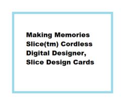 Making Memories Design Card for Slice Cordless Design Cutter