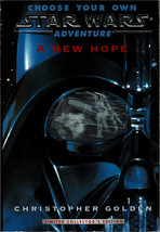 Choose Your Own Star Wars Adventure A New Hope - Christopher Golden - PB... - $8.50