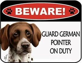 Beware German Pointer On Duty Laminated Dog Sign SP3111 - $8.86