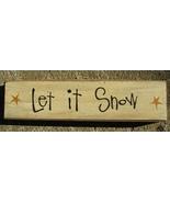 Primitive Wood Block 82262L - Let It Snow   - $5.95