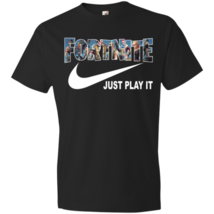 Fortnite Tshirts – Just Play It Shirts US Fast Shipping T-Shirt for Men/... - $17.99+