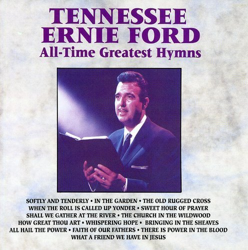 All time greatest hymns by tennessee ernie ford