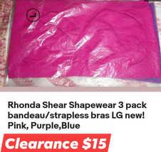 Rhonda Shear Shapewear 3 pack bandeau/strapless bras LG NEW! Pink,Purple... - $15.00