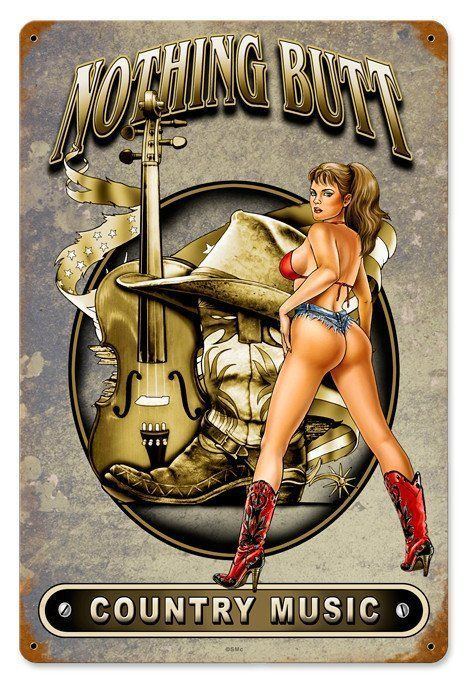 Nothing But Country Music Pin-Up Metal Sign image 1