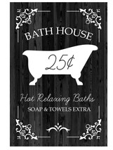 Bathroom Sign Decor for Farmhouse Wall - Bathhouse Hot Relaxing Bath - $12.95