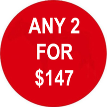 WED-THURS ANY 2 IN STORE FOR $147 INCLUDES ALL LISTINGS BEST OFFERS DEAL - $0.00