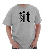 Screw It F*ck It Funny Offensive Sexual Humor College Gag T-Shirt Tee - $5.99+