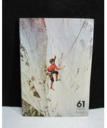 Rock Climbing Mountain Magazine No 61 May June 1978 Peter Storm, Ron Faw... - $24.95