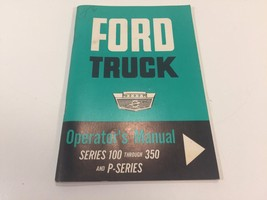 Ford Truck Operator's Manual Series 100 to 350 & P Series 1963 First Printing - $19.99