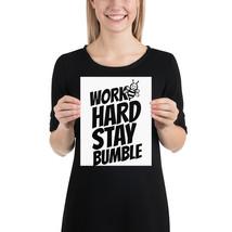Work hard  stay bumble fun 8x 10 poster - $18.95