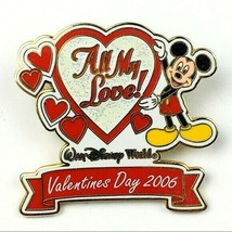 Disney WDW Valentines Day 2006 Mickey Mouse All My Love LE1500 Pin - $22.76