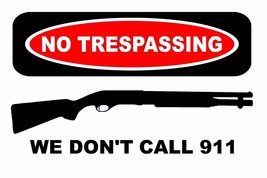 No Trespassing 911 poster | 24x36 inch  - $18.99