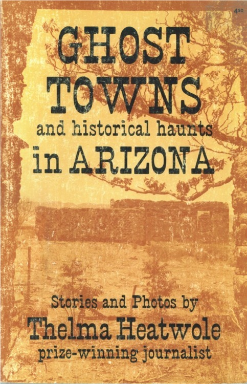 """Ghost Towns and Historical Haunts in Arizona-""""Very Good"""" Condition ~ Ghost Towns"""
