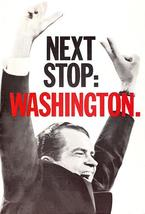 Richardnixon nextstopwashington 1968 presidentialcampaignpostersmall thumb200