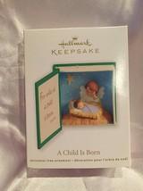 Hallmark Keepsake Christmas Tree Ornament A CHILD IS BORN 2012 MIB - $14.99