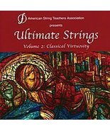 Ultimate Strings, Volume 2: Classical Virtuosity CD - $8.32