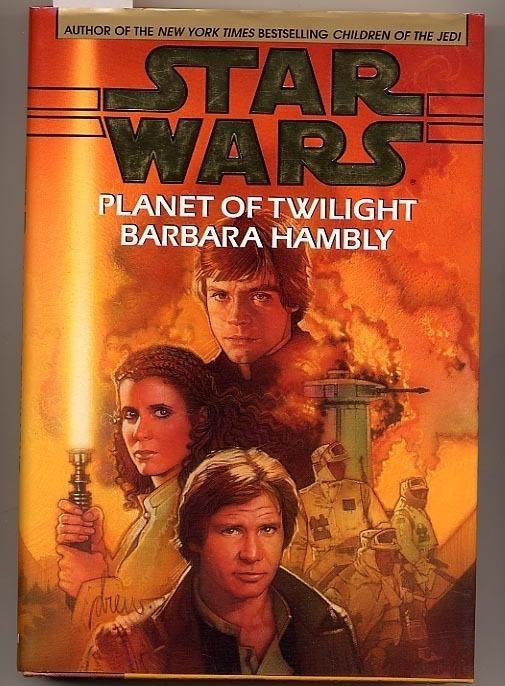Star Wars Planet of Twilight By Barbara Hambly HC