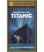 SECRETS OF THE TITANIC National Geographic Collector's Edition (VHS) - $6.95