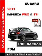 SUBARU IMPREZA WRX STI 2011 FACTORY SERVICE REPAIR WORKSHOP MAINTENANCE ... - $14.95