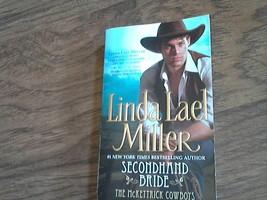 Secondhand Bride ( Mckettrick Cowboys) By Linda Lael Miller (2004 Paperb... - $3.00