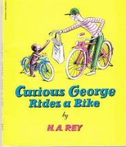 Curious George Rides a Bike by H. A. Rey - $6.00