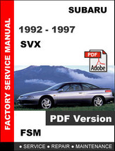 SUBARU SVX 1992 1993 1994 1995 1996 1997 FACTORY SERVICE REPAIR WORKSHOP... - $14.95
