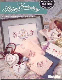Monograms and More~Silk Ribbon Embroidery Book
