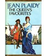 The Queen's Favourites (The Stuart Saga #7) [Jul 05, 1978] Plaidy, Jean - $49.50