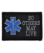 EMS So Others May Live - Star of Life 2x3 Military Patch / Morale Velcro Patc... - ₹361.06 INR