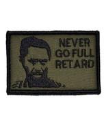 Never Go Full Retard Kirk Lazarus 2x3 Military Patch / Morale Velcro Pat... - $4.89