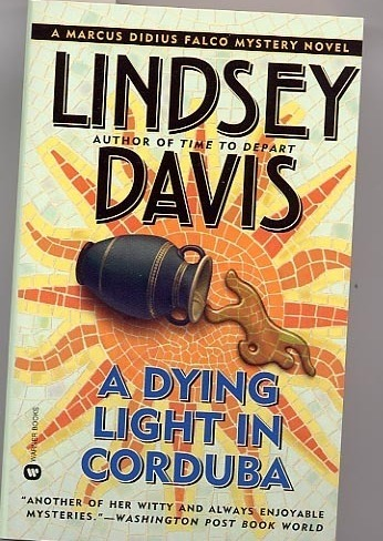 A Dying Light in Corduba by Lindsey Davis PB