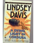 A Dying Light in Corduba by Lindsey Davis PB - $4.99