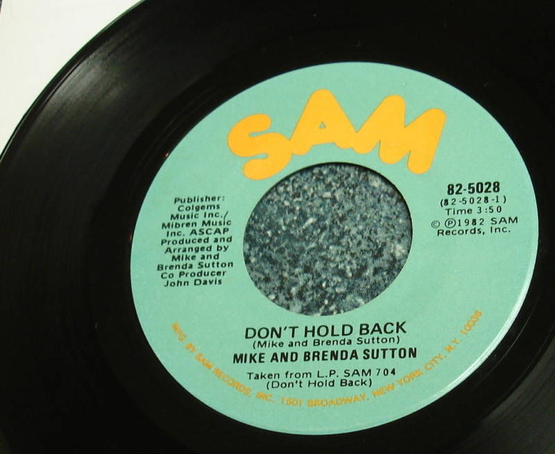 MIKE And BRENDA SUTTON 45 on SAM Don't Hold Back Pt 1 & 2