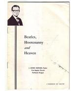 Beatles Hootenanny & Heaven: 3 Sermons on Youth by Harnish 1960s anti-rock - $45.00