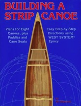 Building A Strip Canoe by Gil Gilpatrick nautical  boating how-to woodwo... - $32.00