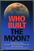 Who Built The Moon? by A Butler & C Knight 2005 conspiracy ufology aliens - $65.00