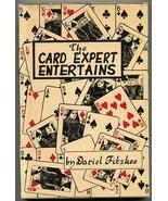 The Card Expert Entertains by Dariel Fitzkee 1948 1st Ed Cards Magic Tricks - $35.00