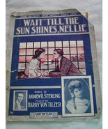 Wait 'Til The Sun Shines, Nellie  1905 Piano and Vocal Vintage Sheet Music  - $4.99