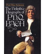 The Definitive Biography of P.D.Q. Bach [Paperback] Schickele, Peter - $3.75