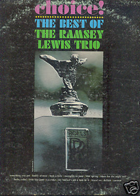THE BEST OF THE RAMSEY LEWIS TRIO LP Choice! Cadet 755