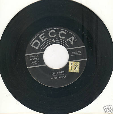 WEBB PIERCE 45rpm I'm Tired b/w It's My Way