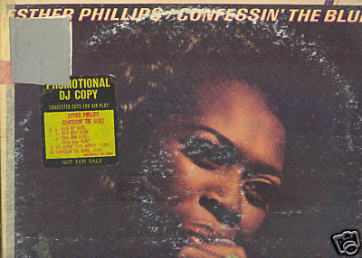 ESTHER PHILLIPS LP Confessin The Blues