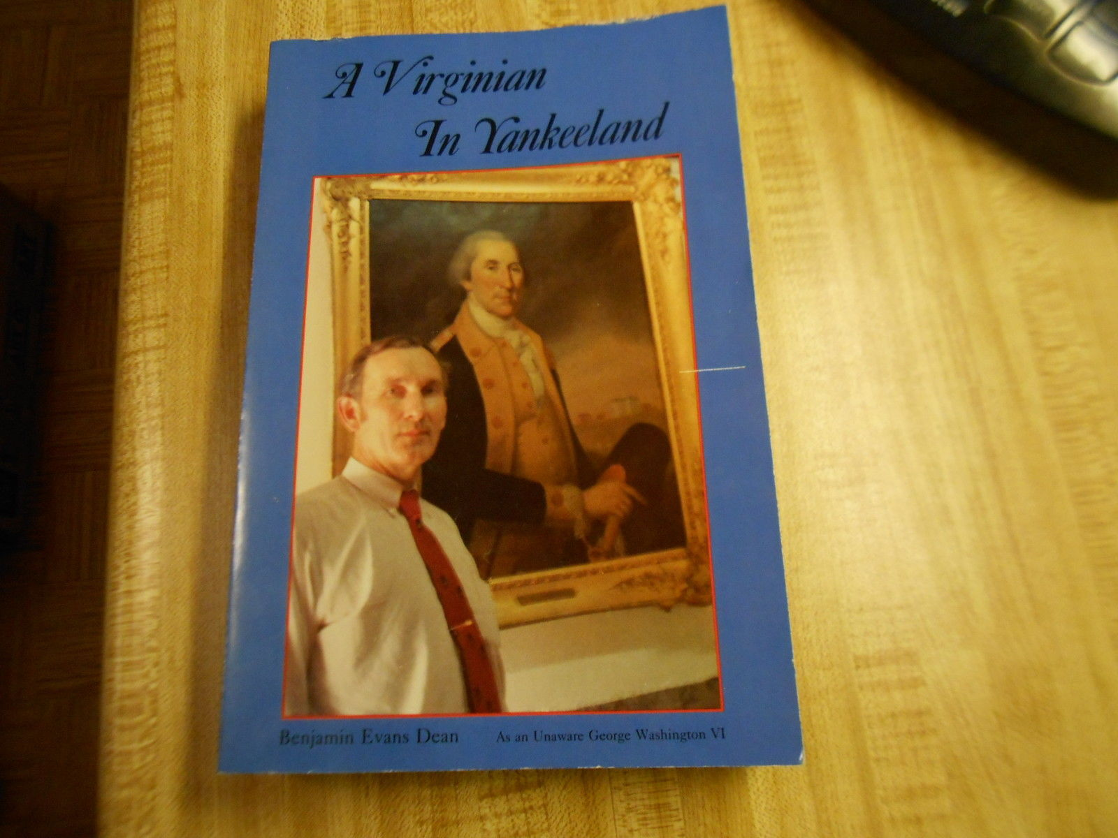 Primary image for A Virginian in Yankeeland by Benjamin Evans Dean paperback copy