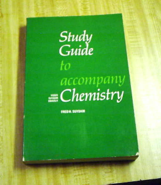 Primary image for Study Guide to Accompany Chemistry by Fred H. Suydam, Yoder, Snavely