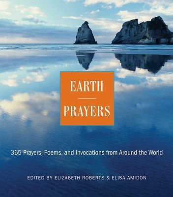 Primary image for Earth Prayers : 365 Prayers, Poems, and Invocations from Around the World by...