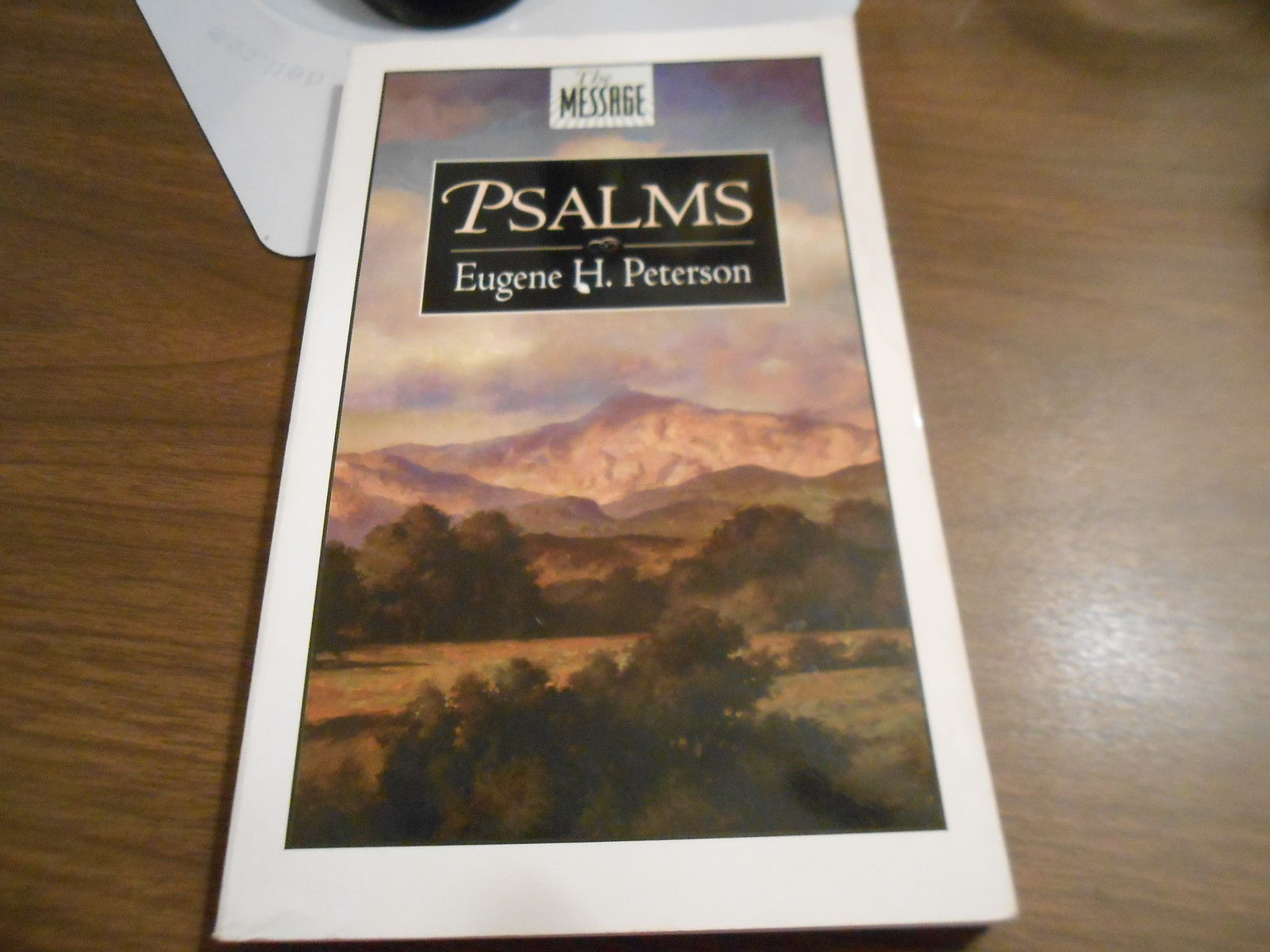 Primary image for The Message : Psalms (1999, softcover) read the psalms again 4 the very 1st time