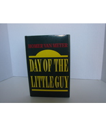 Day of the Little Guy by Homer Van Meter New, Signed, First - $89.00