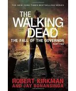 The Walking Dead : Fall of the Governor Part Two Robert Kirkman Jay Bona... - $9.00