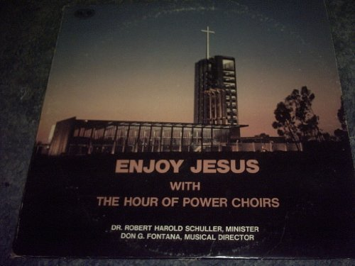 Primary image for Enjoy Jesus Vinyl [Vinyl] THE HOUR OF POWER CHOIRS