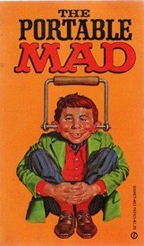 Primary image for Portable Mad by William M. Gaines; Albert B. Feldstein